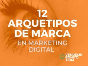 12 arquetipos de marca marketing digital