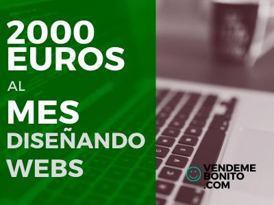 Como ganar 2000 euros al mes diseñando webs