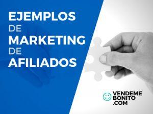 ejemplos marketing afiliados